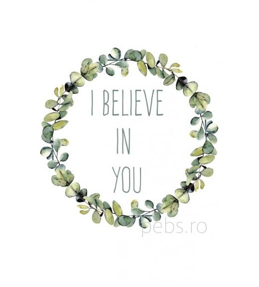 I Believe in You. Felicitare